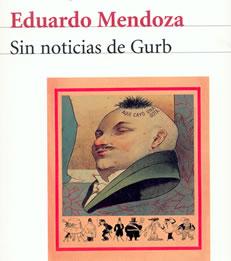 SIN NOTICIAS DE GURB. Eduardo Mendoza